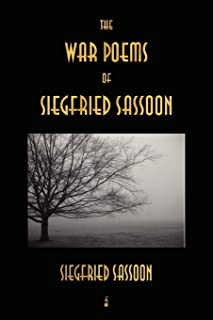 The War Poems of Siegfried Sassoon