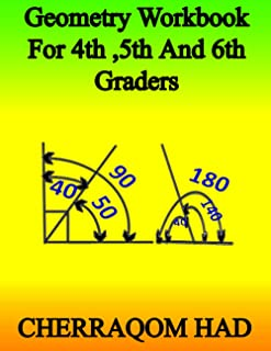 Geometry Workbook For 4th,5th, and 6th Graders: Summer Learning Geometry For Kids. / Essential Math Geometry Angles.