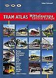 Tram Atlas Mitteleuropa / Central Europe: Tschechien, Slowakei, Ungarn / Czech Republic, Slovakia, Hungary - Robert Schwandl