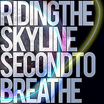 Second to Breathe