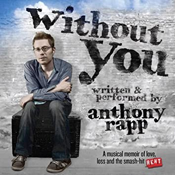 Without You (A Musical Memoir)