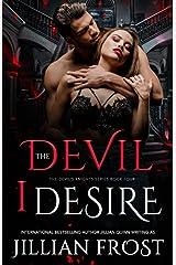 The Devil I Desire (The Devil's Knights) Paperback