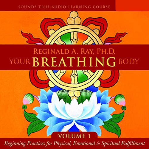Your Breathing Body, Volume 1 audiobook cover art