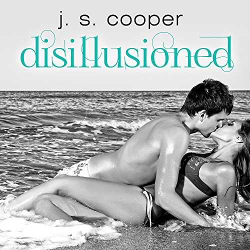 Disillusioned Audiobook By J. S. Cooper cover art