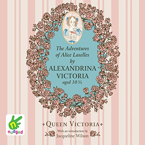 The Adventures of Alice Laselles                   By:                                                                                                                                 Alexandrina Victoria                               Narrated by:                                                                                                                                 Juliette Burton                      Length: 33 mins     Not rated yet     Overall 0.0