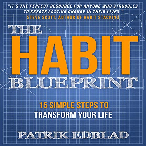 The Habit Blueprint Audiobook By Patrik Edblad cover art