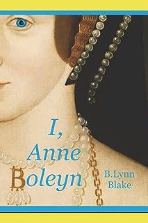 I, Anne Boleyn