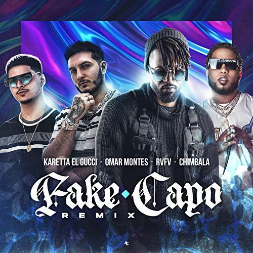 Fake Capo (Remix)