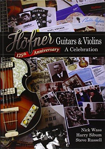 Höfner Guitars and Violins: A Celebration