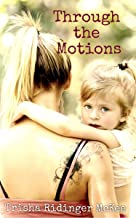 Through the Motions (The Josie Series)