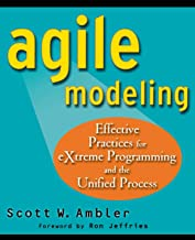 Agile Modeling: Effective Practices for eXtreme Programming and the Unified Process