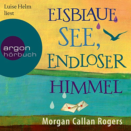 Eisblaue See, endloser Himmel audiobook cover art