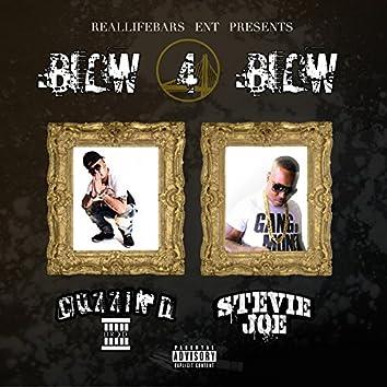 Blow 4 Blow (feat. Stevie Joe)