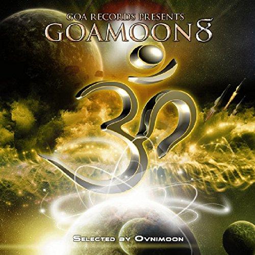 Goa Moon, Vol. 8 (Best Of Goa Trance, Progressive Psy-Trance,Psychedelic Trance)