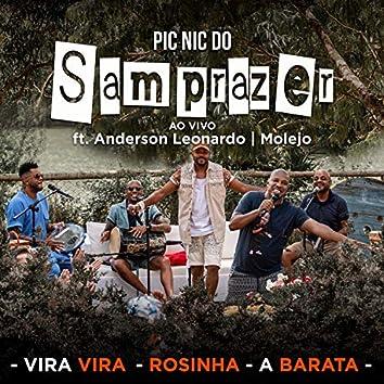 Pic Nic do Samprazer: Vira Vira / Rosinha / A Barata (Ao Vivo)