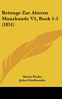 Beitrage Zur Alteren Munzkunde V1, Book 1-2 (1851)