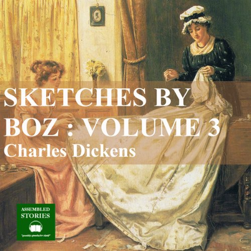 Sketches by Boz: Volume 3 cover art
