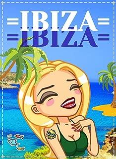 Ibiza – Spain - Mediterranean Sea: Travel. Europe. Overview of the best places to visit in Ibiza (Ibiza Town, Ibiza Beaches, Formentera Island, Es Cana, Portinax, San Miguel, Playa d'en Bossa)
