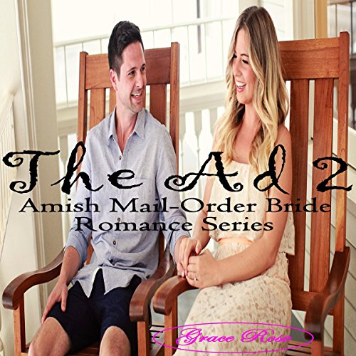 The Ad(Book 2): Amish Mail-Order Bride Romance Series audiobook cover art