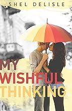 My Wishful Thinking (English Edition)