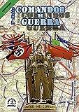 Ediciones sombra Comandos de Guerra