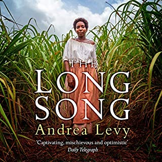 The Long Song                   By:                                                                                                                                 Andrea Levy                               Narrated by:                                                                                                                                 Adrian Lester,                                                                                        Andrea Levy                      Length: 11 hrs and 20 mins     119 ratings     Overall 4.6