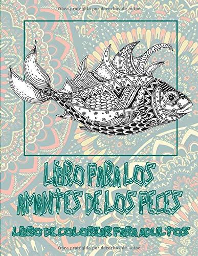 Libro para los amantes de los peces - Libro de colorear para adultos 🐟