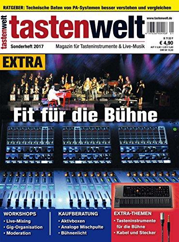 tastenwelt EXTRA 2017: Fit für die Bühne