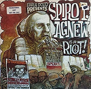 Earle Doud Presents Spiro T. Agnew Is a Riot!