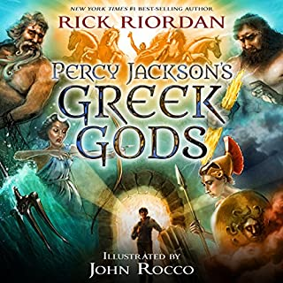 Percy Jackson's Greek Gods                   Written by:                                                                                                                                 Rick Riordan                               Narrated by:                                                                                                                                 Jesse Bernstein                      Length: 12 hrs and 23 mins     8 ratings     Overall 4.9