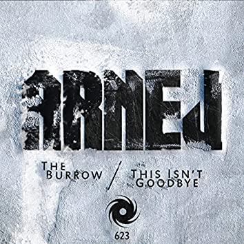 The Burrow / This Isn't Goodbye