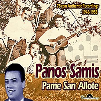 Pame San Allote (78 rpm Authentic Recordings 1946-1958)