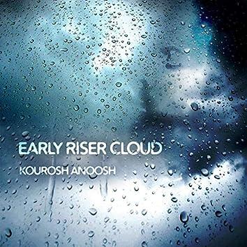 Early Riser Cloud