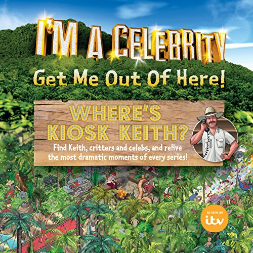 I'm a Celebrity... Where's Kiosk Keith? (English Edition)
