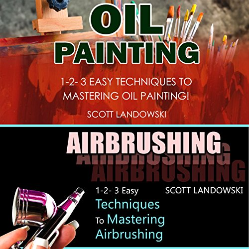 Oil Painting & Airbrushing audiobook cover art