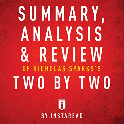 Summary, Analysis & Review of Nicholas Sparks's Two by Two by Instaread audiobook cover art