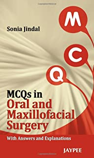 MCQs in Oral and Maxillofacial Surgery: With Answers and Explanations