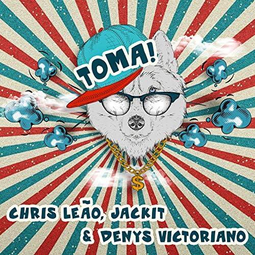 Chris Leão, Denys Victoriano & Jackit