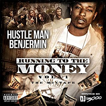 Running to the Money, Vol. 1: The Mixtape