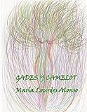 Gades y Camelot (Spanish Edition)