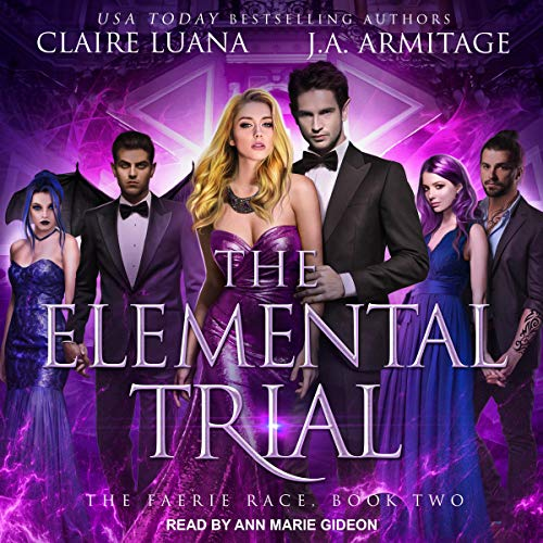 Elemental Trial Audiobook By J.A. Armitage,                                                                                        Claire Luana cover art