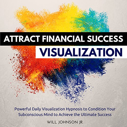 Attract Financial Success Visualization audiobook cover art