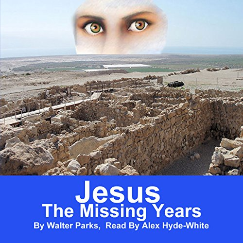 Jesus: The Missing Years audiobook cover art