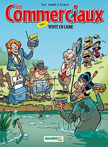 Les Commerciaux - tome 05 - Vente en ligne