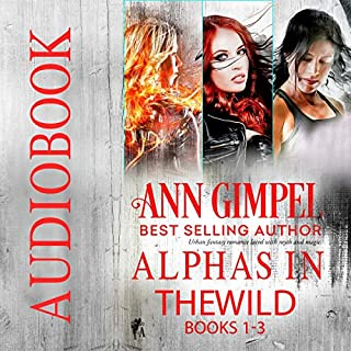 Alphas in the Wild: Urban Fantasy Romance Collection                   Written by:                                                                                                                                 Ann Gimpel                               Narrated by:                                                                                                                                 Hollie Jackson                      Length: 9 hrs and 5 mins     Not rated yet     Overall 0.0