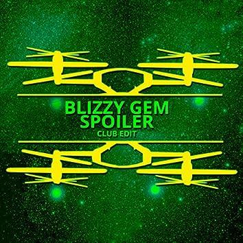 Spoiler (Club Edit)