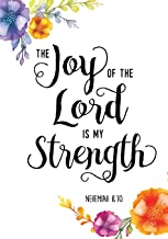 The Joy of the Lord is my Strength Nehemiah 8:10: Christian Ruled Lined Notebook Journal| Composition Book| Notebook Diary to Write In| Book Planner| ... Kids, Professionals & Student. 7x10 Paperback