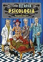 História bizarra da psicologia (Português)