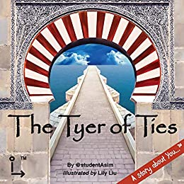 The Tyer of Ties (A story about You... Book 23690100) by [@studentAsim]