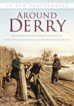 Best old photographs of derry Reviews